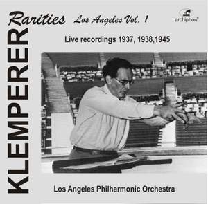 Klemperer Rarities: Los Angeles, Vol. 1 (1937-1945)