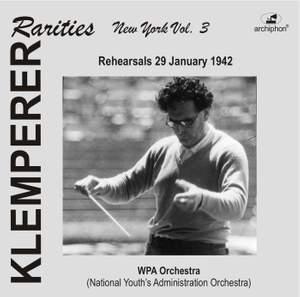 Klemperer Rarities: New York, Vol. 3 (1942)