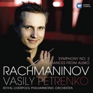 Rachmaninov: Symphony No. 2 & Dances from Aleko