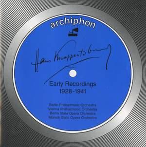 Hans Knappertsbusch: Early Recordings 1928-1941