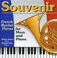 French Recital Pieces for Horn and Piano: Souvenir