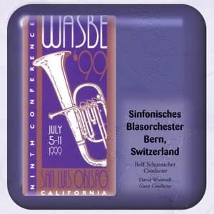 1999 WASBE San Luis Obispo, California: Sinfonisches Blasorchester Bern