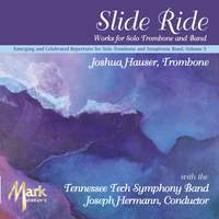 Emerging and Celebrated Repertoire for Solo Trombone and Symphonic Band, Vol. 5: Tennessee Tech Symphony Band
