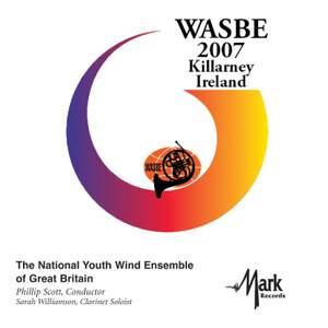 2007 WASBE Killarney, Ireland: National Youth Wind Ensemble of Great Britain