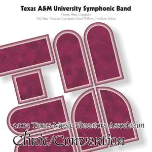 2003 Texas Music Educators Association (TMEA): Texas A&M University Symphonic Band