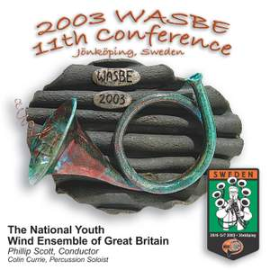 2003 WASBE Jönköping, Sweden: National Youth Wind Ensemble of Great Britain