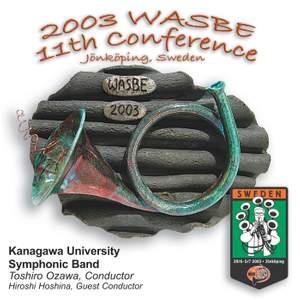 2003 WASBE Jönköping, Sweden: Kanagawa University Symphonic Band
