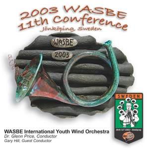 2003 WASBE Jönköping, Sweden: International Youth Wind Orchestra