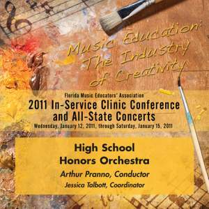 Florida Music Educators Association 2011 In-Service Clinic Conference and All-State Concerts - Florida High School Honors Orchestra