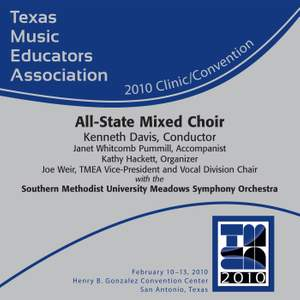 Texas Music Educators Association 2010 Clinic and Convention - All-State Mixed Choir