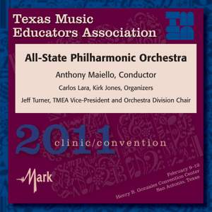 Texas Music Educators Association 2011 Clinic and Convention - Texas All-State Philharmonic Orchestra