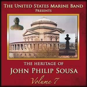 The Heritage of John Philip Sousa, Vol. 7