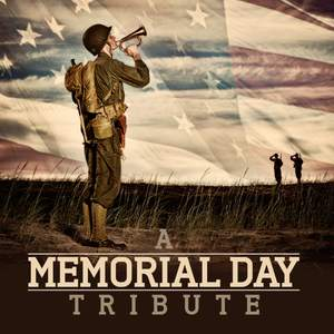 A Memorial Day Tribute
