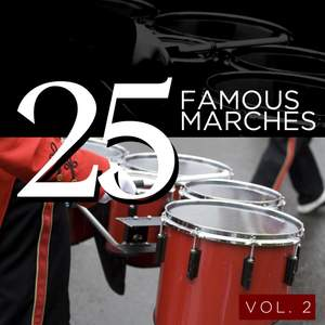 25 Famous Marches, Vol. 2 Product Image