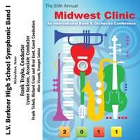 2011 Midwest Clinic: L.V. Berkner High School Symphonic Band I