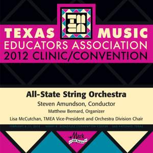 2012 Texas Music Educators Association (TMEA): All-State String Orchestra