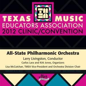 2012 Texas Music Educators Association (TMEA): All-State Philharmonic Orchestra