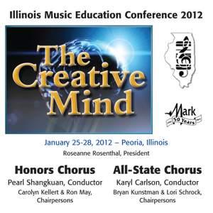 2012 Illinois Music Educators Association (IMEA): Honors Chorus & All-State Chorus
