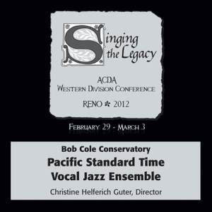 2012 American Choral Directors Association, Western Division (ACDA) - Pacific Standard Time Vocal Jazz Ensemble
