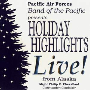 United States Air Force Band of the Pacific: Holiday Highlights