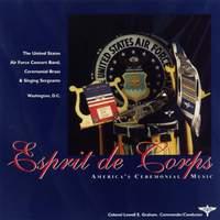 United States Air Force Concert Band: Esprit De Corps