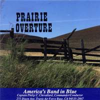 America's Band in Blue: Prairie Overture