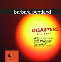 Pentland, D.: Disasters of the Sun / Commenta / Wind Octet / Piano Quintet