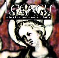 Elektra Women's Choir: Legacy
