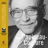 Papineau-Couture, J.: Violin Concerto / Piece Concertante No. 3 / Paysage / Piano Concerto (Canadian Composers Portraits)