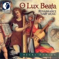 O Lux Beata (Renaissance Harp Music)