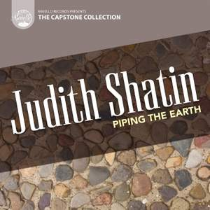 Judith Shatin: Piping The Earth Product Image