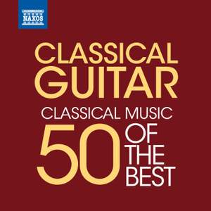 Classical Guitar - 50 of the Best