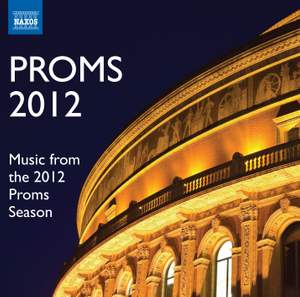 Proms 2012 - Music from the 2012 Proms Season Product Image
