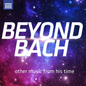 Beyond Bach – other music from his time