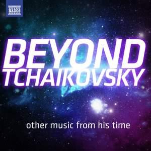 Beyond Tchaikovsky