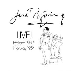 Jussi Bjorling Live! (1939, 1954)