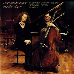 Radoukanov, Entcho & Lindgren, Ingrid: Eccles, Haydn, Bottesini, Goens & Shostakovich