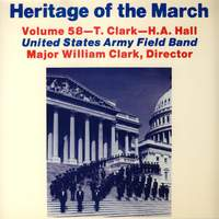 Heritage of the March, Vol. 58: The Music of Clark and Hall