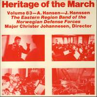Heritage of the March, Vol. 83: The Music of A. Hansen and J. Hanssen