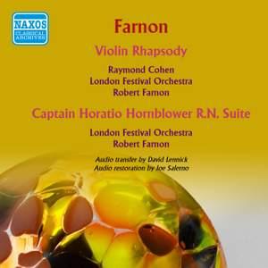 Farnon: Violin Rhapsody & Captain Horatio Hornblower R.N. Suite