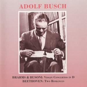 Brahms, Busoni: Violin Concertos in D & Beethoven: 2 Romances