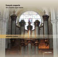 Couperin: The Complete Organ Masses