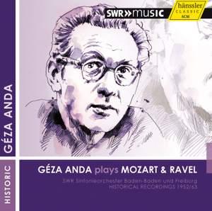 Geza Anda plays Mozart and Ravel (1952, 1963)