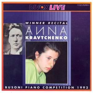 Piano Recital: Kravtchenko, Anna - Schumann, R. / Busoni / Chopin / Rachmaninov / Beethoven