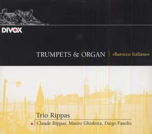 Trumpets & Organ: Barocco Italiano