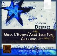 Despres: Missa L'homme armé sexti toni & Chansons