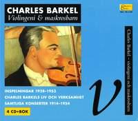 Collector's Classics, Vol. 13:I-IV - Charles Barkel, Violingeni och maskrosbarn