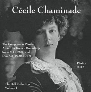 Cecile Chaminade: The Hall Collection, Vol. 1