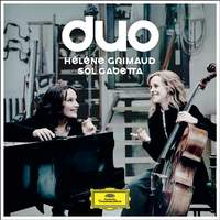 Duo: Hélène Grimaud & Sol Gabetta
