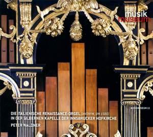 Die Italienische Renaissance-Orgel
